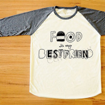 Food Is My BestFriend T-Shirt Hamburger Shirt Long Sleeve Tee Shirt Raglan Shirt Women Shirt Men Shirt Unisex Shirt Baseball Tee Shirt S,M,L