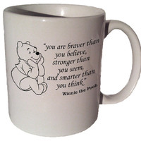 "Winnie the Pooh ""You are braver than you believe"" quote 11 oz coffee tea mug"