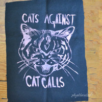 Cats Against Cat Calls BACK PATCH