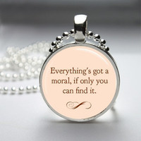 Photo Art Glass Bezel Pendant Everythings Got A Moral Alice In Wonderland Necklace