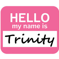 Trinity Hello My Name Is Mouse Pad