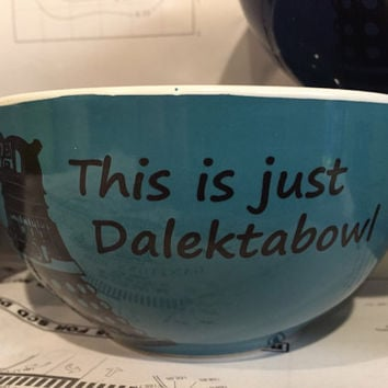 Dr Who Dalek bowl, funny Dalektabowl cereal bowl whovian bowl Daleks great gift doctor Teal Green Grey OR Ultramarine