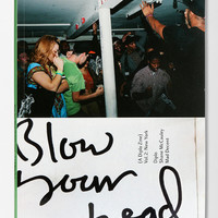 Blow Your Head: A Diplo Zine: Vol 2: New York By Shane McCauley & Diplo  - Urban Outfitters