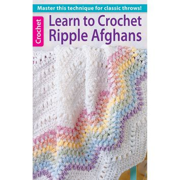 Leisure Arts-Learn To Crochet Ripple Afghans