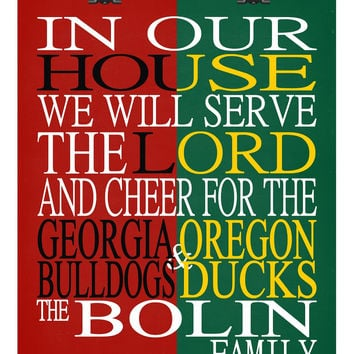 A House Divided - Georgia Bulldogs & Oregon Ducks personalized family poster Christian gift sports art -multiple sizes