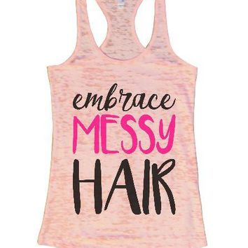 Embrace Messy Hair Burnout Tank Top By Womens Tank Tops