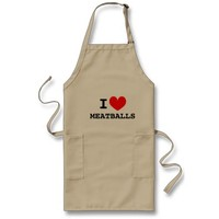 I love meatballs   Funny aprons for men and women