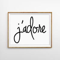 J'adore French Saying Quote Print. Black and White Typography Print. I adore you. Valentines Day Gift. Chic and Preppy. Minimal. Home Decor.