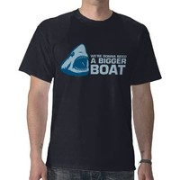 Great White - We're gonna need a bigger boat Tshirts from Zazzle.com