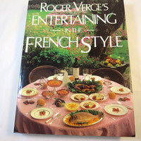French Cookbook Chef Roger Verge's  Entertaining in the French Style Cookbook HCDJ Oversize Lavish Photography Vintage French Cooking Book