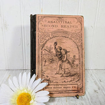 Analytical Series Analytical Second Reader by Richard Edwards & J Russell Webb ©1866 Petite School Book Large Text Charming Illustrations