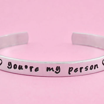 you're my person - Hand Stamped Aluminum Cuff Bracelet, Personalized Bracelet, Love Heart Bracelet,