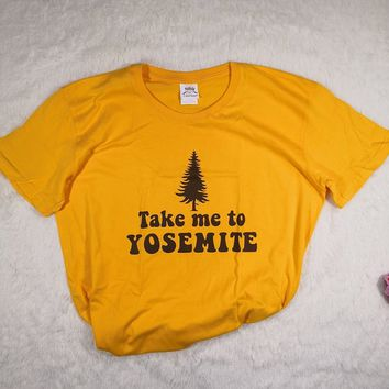 Hillbilly Take ME YOSEMITE Printed Top Tee Cotton O-Neck Plus Size Ladies  Short Sleeve Tumblr Hipster Women Casual S-XXL Summer