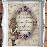 ALICE in Wonderland Quote Art Print. Alice in wonderland decoration. Shabby Chic Decor. Decor Wall Art. Alice in wonderland print.Code:A029