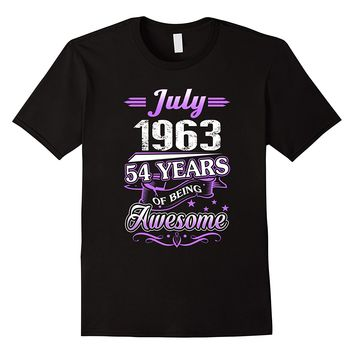 July 1963 54 Years Of Being Awesome Shirt