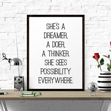 Motivational Poster, She's A Dreamer.. Quote Posters, Printable Quotes, Home Decor, Wall Print, Women Poster