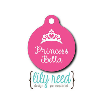 Pet Tag - Pet ID Tag - Dog Tag - Cat Tag - Lunch Box Tag - Bag Tag - Luggage Tag - Personalized Princess Crown Tag