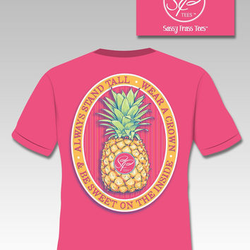 SALE Sassy Frass Stand Tall Wear a Crown Pineapple Comfort Colors Girlie Bright T Shirt