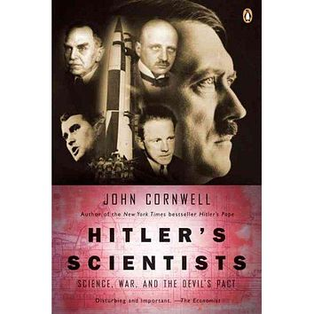 Hitler's Scientists: Science, War and the Devil's Pact