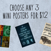 Choose Any 3 Mini Posters