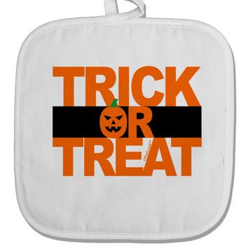 Trick or Treat Text White Fabric Pot Holder Hot Pad
