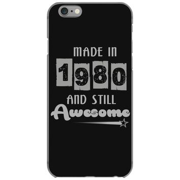made in 1980 and still awesome iPhone 6/6s Case