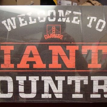 "SAN FRANCISCO GIANTS WELCOME TO GIANTS COUNTRY WOOD SIGN 13""X24'' NEW WINCRAFT"