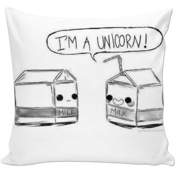 """ I'm a unicorn! "" pillow."