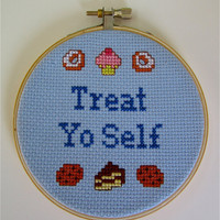 Treat Yo Self Parks and Recreation Cross Stitch Quote