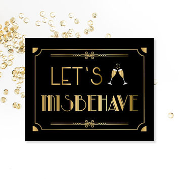 Let's Misbehave, Bar Sign, PRINTABLE Sign, Roaring 20's, Digital Download, Art Deco, Wedding Decor, Party Decorations, Bridal Shower