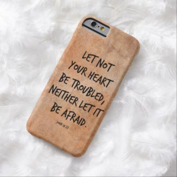 Let not your heart be troubled bible verse iPhone 6 case