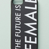 The Future Is Female iPhone 6/7 Case