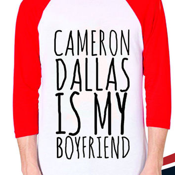 cameron dallas is my boyfriend Baseball T shirt for mens