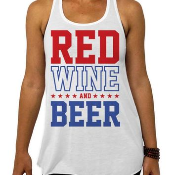 4th of July Shirt, Red Wine and Beer - Flowy Tank Top, Patriotic Clothing, Funny USA Tank Top, BBQ Party Racerback Shirt, Red White and Blue