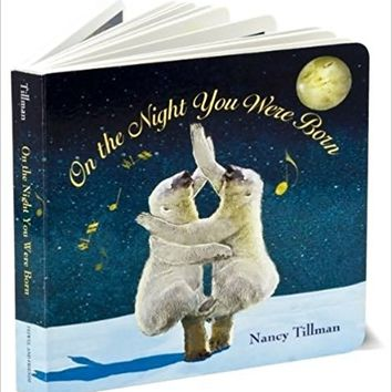 On the Night You Were Born Board book – January 19, 2010