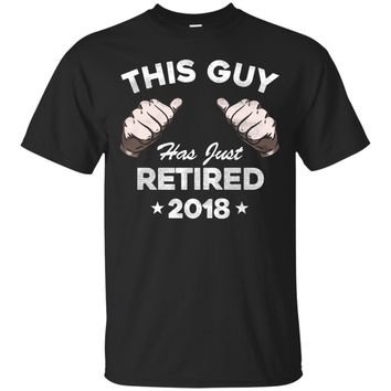 Men's This Guy Has Just Retired 2018 T Shirt Funny Retirement Gift