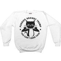 Pussies Against Trump #2 -- Women's Sweatshirt