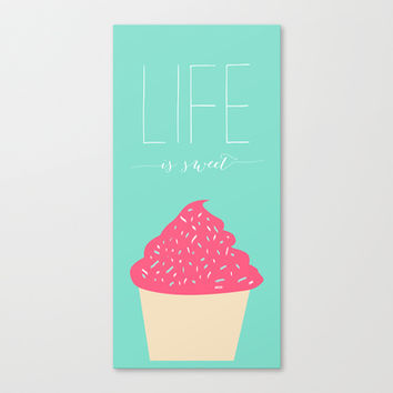 Life is sweet Stretched Canvas by Allyson Johnson