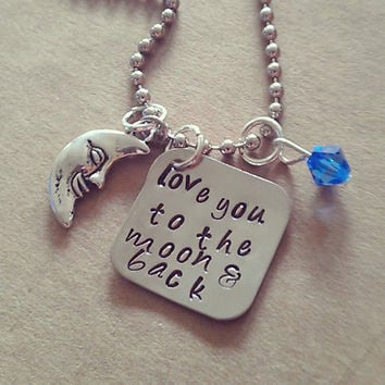 """Hand Stamped  """"Love You to the Moon & Back"""" Necklace"""