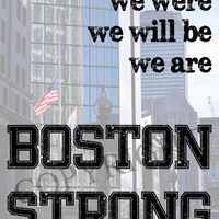 Boston Strong 8 x 10 photo with Quote