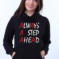 Pretty Little Liars Always A Step Ahead PLL Fan Clothing Light Weight Sweatshirt Hoodie Jumper