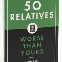 Justin Racz '50 Relatives Worse Than Yours' Book | Nordstrom