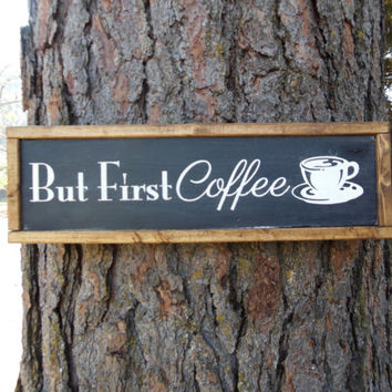 "Joyful Island Creations ""But first coffee"" wood sign, black and white kitchen sign, coffee decor, coffee sign, kitchen sign"