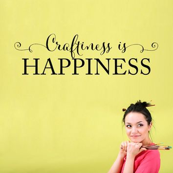 Craftiness is Happiness Wall Decal - Craft Room Wall Art - Art Studio Decal Sticker - Large