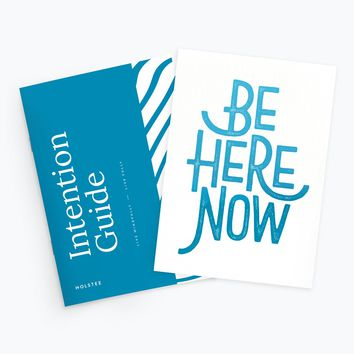 Intention Kit: Be Here Now
