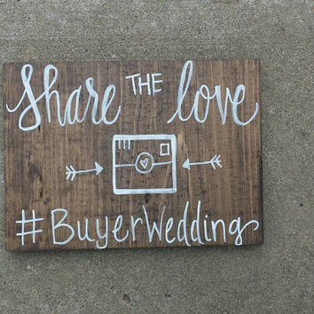 Share the Love Rustic Sign, Rustic Wedding Decor, Country Wedding, Event Sign, Bridal Shower Sign, Reception Sign, Rustic Wedding