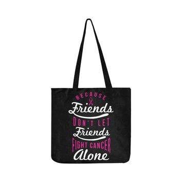 Friends Don't Let Friends Fight Cancer Alone V2 Breast Cancer Awareness Pink Ribbon Reusable/Water Resistant Shopping Bags (8 colors)