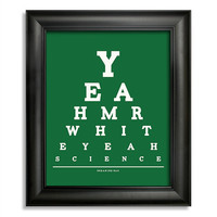 Breaking Bad, Yeah Mr. White Yeah Science Eye Chart, 8 x 10 Giclee Print BUY 2 GET 1 FREE