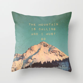 Mountain Is  Calling Throw Pillow by SUNLIGHT STUDIOS  Monika Strigel