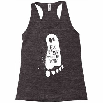 eat drink and be scary Racerback Tank